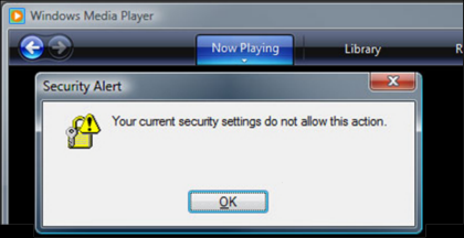 "Lỗi ""Your Current Security Settings Do Not Allow This Action"" Trong Windows Media Player"