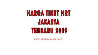 harga tiket mrt indonesia tarif tiket mrt jakarta terbaru
