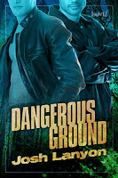 Review: Dangerous Ground by Josh Lanyon