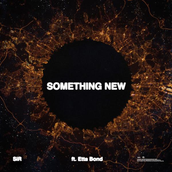 SiR - Something New (feat. Etta Bond) - Single  Cover
