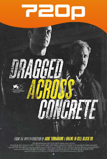 Dragged Across Concrete (2018) HD 720p Latino