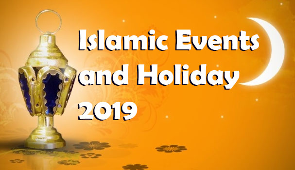 Islamic Events and Holiday 2019