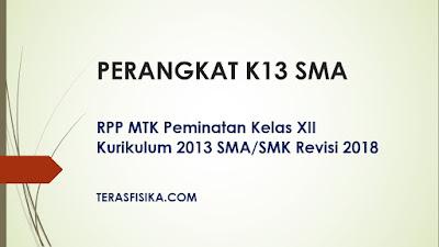RPP MTK Peminatan Kelas XII Kurikulum 2013 SMA/SMK Revisi 2018