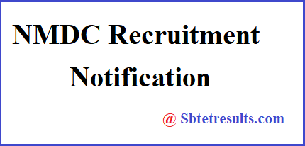 NMDC Recruitment 2018,  NMDC Recruitment 2018 Notification