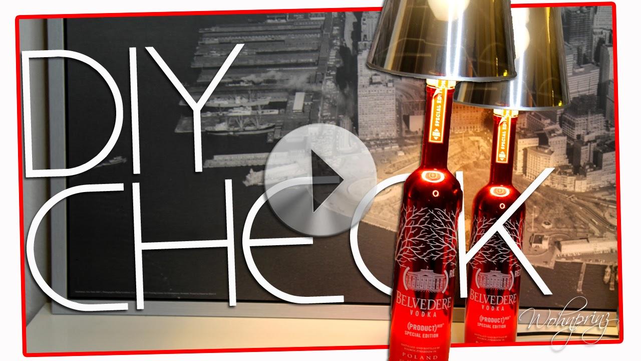 bastian der wohnprinz wohnblogger im videoformat diy lampe aus flasche flaschenlampe. Black Bedroom Furniture Sets. Home Design Ideas