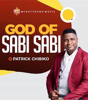 [Music + Video] God Of Sabi Sabi – Patrick Chibiko