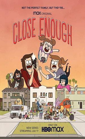 Close Enough Season 1 Complete Download 480p & 720p All Episode