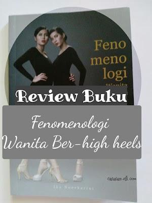 http://www.catatan-efi.com/2016/03/wanita-dan-sepatu-hak-tinggi.html