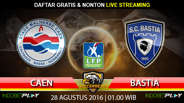 Prediksi Caen vs Bastia 28 Agustus 2016 (Liga Prancis)