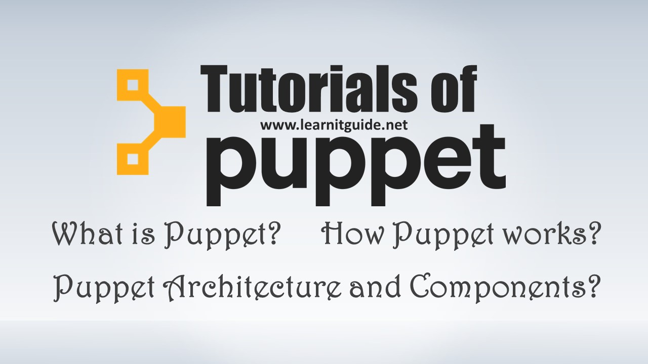 what is puppet, how puppet works - puppet tutorials