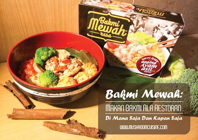 Bakmi Mewah: Makan Bakmi Ala Restoran Di Mana Saja Dan Kapan Saja
