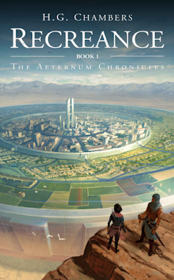 Recreance, The Aeternum Chronicles, H.G. Chambers, book review, On My Kindle Book Reviews