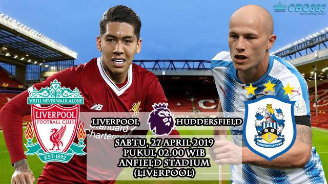 Prediksi Tepat Liga Inggris Liverpool vs Huddersfield Town (27 April 2019)