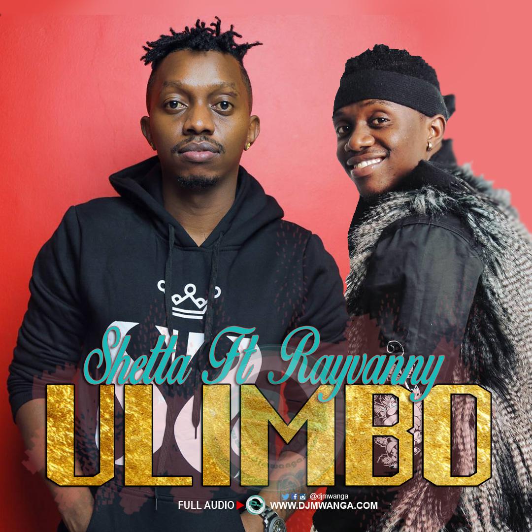 AUDIO | Shetta Ft. Rayvanny – Ulimbo | Download [LEAKED