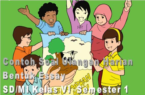 Contoh Soal Ulangan Harian Bentuk Essay SD/MI Kelas VI Mata Pelajaran Pendidikan Agama Islam Semester 1 Format Microsoft Word