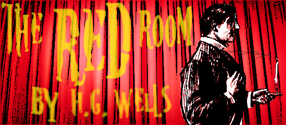 Megan Doyle Adaptation Part B The Red Room By H G Wells