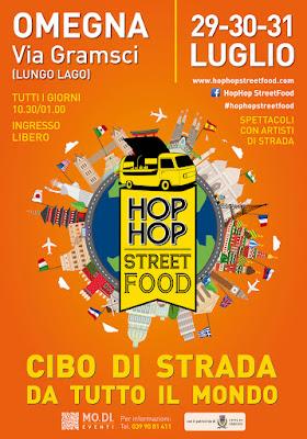 Hop Hop Street Food 29-30-31 Luglio Omegna (VB) 2016