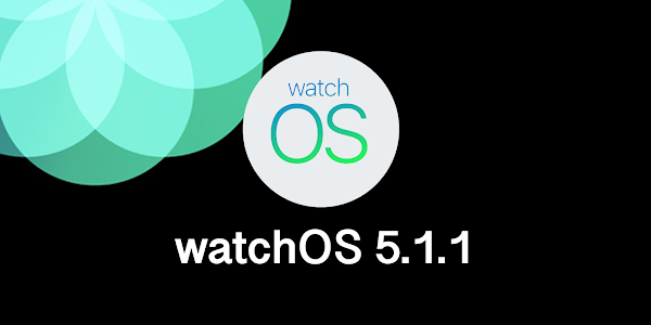 Apple watchOS 5.1.1 released to fix Apple Watch bricking