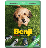 BENJI (2018) WEB-DL 1080P HD MKV ESPAÑOL LATINO