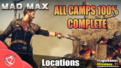 Mad Max Game | All Camps 100% completed | Explosions Are Not Enough Trophy/Achievement