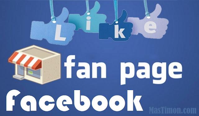 Cara membuat Fanspage Facebook supaya ramai dan Banyak yang Like