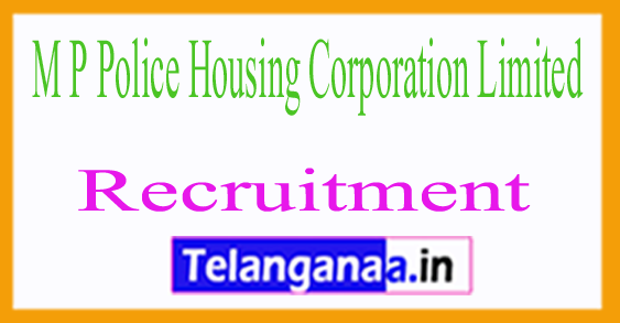 M P Police Housing Corporation Limited MPPHC Recruitment Notification 2017