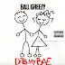 "Ball Greezy - ""Dats My Bae"""