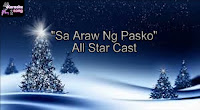 Sa Araw Ng Pasko By All Star Cast (Karaoke, Mp3, Minus One and Lyrics)