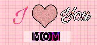 Best Quotes for Your Loving MOM