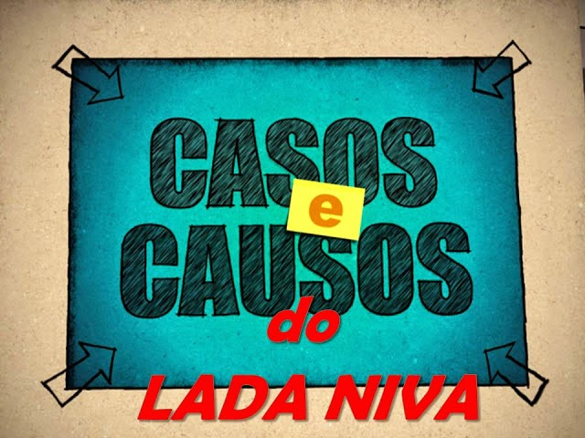 Casos e Causos do Lada Niva