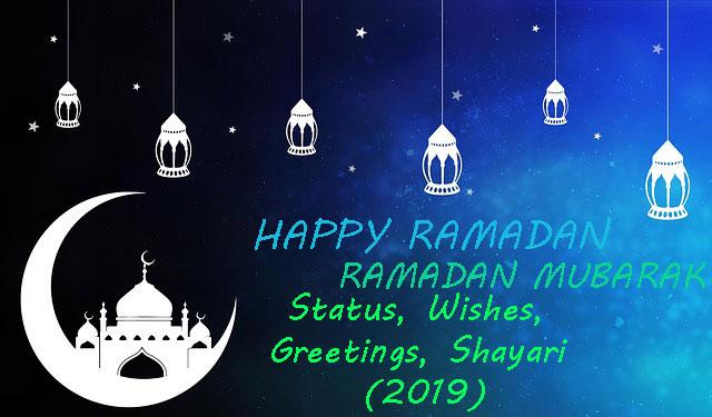 150+ [Best]Ramadan Mubarak Status, Wishes, Greetings, Shayari (2019)