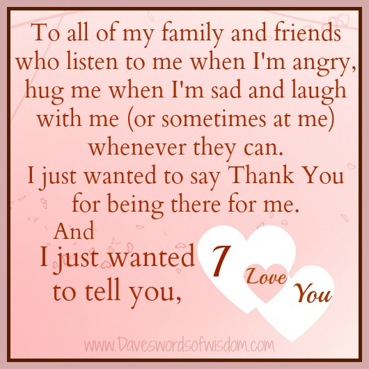 Daveswordsofwisdom.com: Thank You For Being There For ME