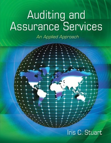 Auditing and Assurance Services  An Applied Approach by Iris Stuart