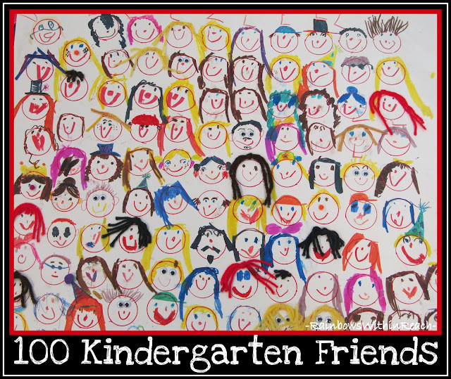 100 Kindergarten Friends (Role of Play in K at RainbowsWithinReach)