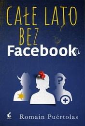 http://lubimyczytac.pl/ksiazka/4853338/cale-lato-bez-facebooka