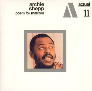 Archie Shepp, Poem for Malcolm