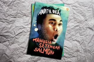 Novel Komedi Manusia Setengah Salmon - Raditya Dika