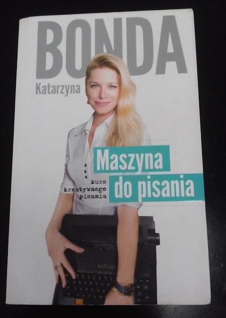 To, co czytam: Maszyna do pisania, Katarzyna Bonda (3/2017)