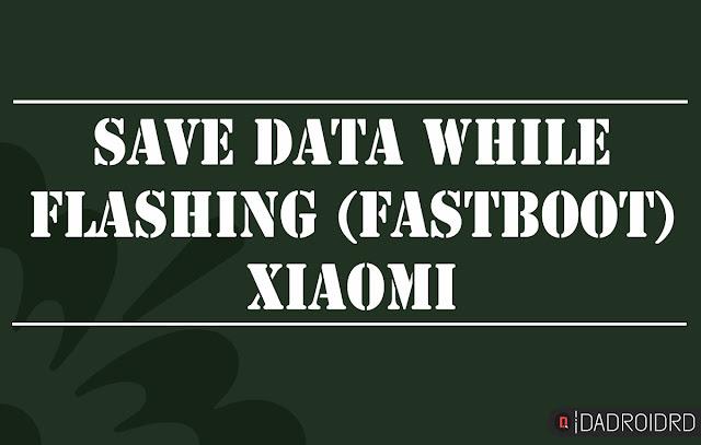 Cara flash Xiaomi tanpa kehilangan data  Cara flash Xiaomi tanpa kehilangan data (khusus tipe Qualcomm Snapdragon semua variant)