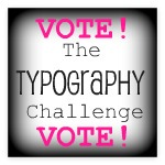 Typography Challenge Poll