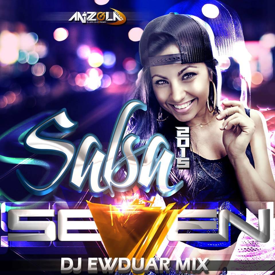 SALSA PARA ENAMORAR SEVEN 2015 DJ EWDUAR MIX