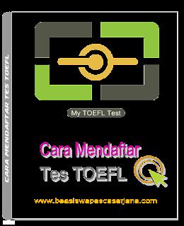daftar tes TOEFL, tes TOEFL Online, tes TOEFL iBT, daftar iBT TOEFL