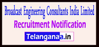 Broadcast Engineering Consultants india Limited BECIL Recruitment Notification 2017 Last Date 25-04-2017