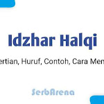Idzhar Halqi : Huruf dan Contoh Bacaan Idhar Halqi Berdasarkan Ilmu Tajwid