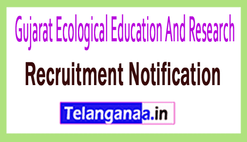 Gujarat Ecological Education And Research GEER Recruitment Notification
