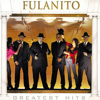 GREATEST HITS - FULANITO (2008)