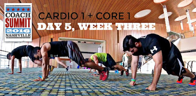 Day 5 Week Three 22 minute Hard Corps Cardio 1 Core 1, 22 Minute Hard Corps Challenge, 22 Minute Hard Corps Worksheets, Coach Summit 2016, Beachbody Challenge