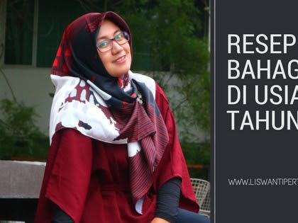 Resep Bahagia di Usia 32 Tahun