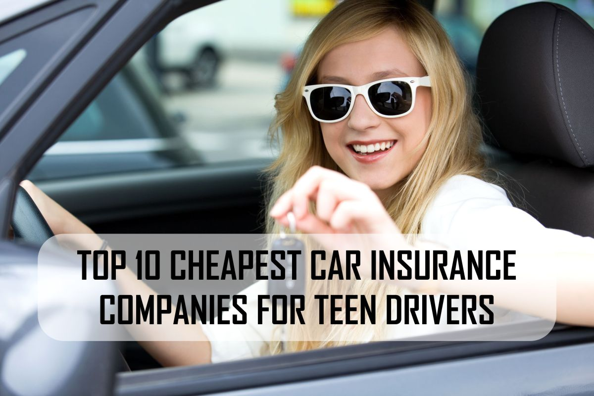 Cheapest Car Insurance For Teens >> Top 10 Cheapest Car Insurance Companies For Teen Drivers My Car Ins