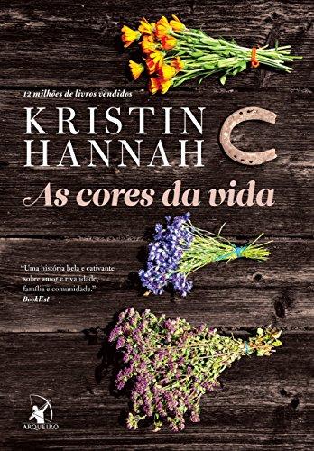 As cores da vida Kristin Hannah